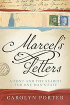 Marcel's letters : a font and the search for one man's fate