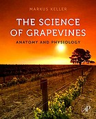 The science of grapevines : anatomy and physiology