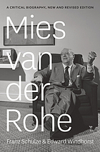 Mies van der Rohe : a critical biography