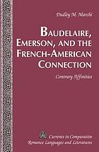 Baudelaire, Emerson and the French-American connection : contrary affinities