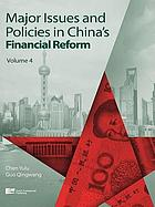 Major Issues and Policies in China's Financial Reform (Volume 4).