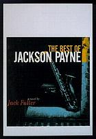 The best of Jackson Payne : a novel