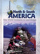 North & South America : New World continents & land bridges