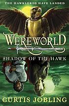 Wereworld : shadow of the hawk