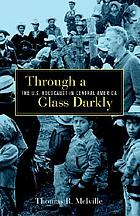 Through a glass darkly : the U.S. holocaust in Central America