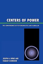 Centers of power : the convergence of psychoanalysis and Kabbalah