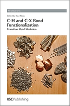 C-H and C-X bond functionalization : transition metal mediation