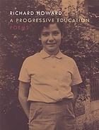 A progressive education : [poems]
