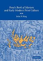 Foxe's Book of martyrs and early modern print culture