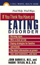 If you think you have an eating disorder