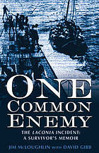 One common enemy : the Laconia incident : a survivor's memoir
