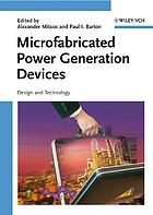 Microfabricated power generation devices : design and technology