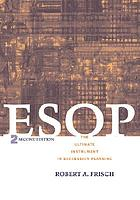 ESOP : the ultimate instrument in succession planning