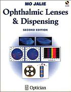 Ophthalmic lenses & dispensing
