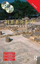 Colloquial Hebrew : the complete course for beginners
