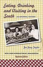 Eating, drinking, and visiting in the South : an informal history