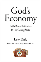 God's economy : faith-based initiatives and the caring state