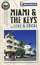 Miami & the Keys-- like a local