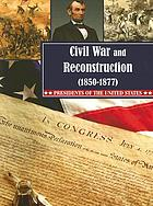 Civil War and Reconstruction (1850-1877)