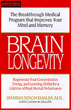 Brain longevity : the breakthrough medical program that improves your mind and memory