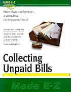 Collecting unpaid bills made E-Z.