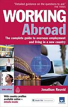 Working abroad : the complete guide to overseas employment and living in a new country