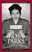 Rosa Parks : a biography