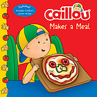 Caillou makes a meal