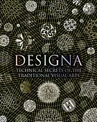 Designa : technical secrets of the traditional visual arts