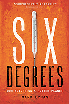 Six degrees : our future on a hotter planet