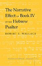 The narrative effect of book IV of the Hebrew psalter