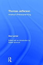Thomas Jefferson : America's philosopher-king