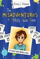 Misadventures of Phillip Isaac Penn : Pip goes to camp