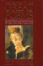 A treasury of great poems, English and American, from the foundations of the English spirit to the outstanding poetry of our own time, with lives of the poets and historical settings