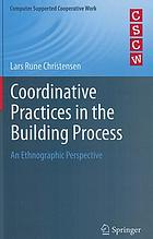 Coordinative practices in the building process : an ethnographic perspective