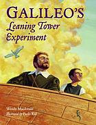 Galileo's leaning tower experiment : a science adventure