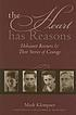 The heart has reasons : Holocaust rescuers and... by  Mark Klempner