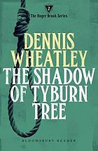 The shadow of Tyburn Tree