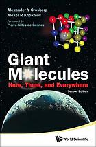 Giant molecules : here, there, and everywhere