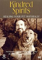 Kindred spirits : healing your pet naturally