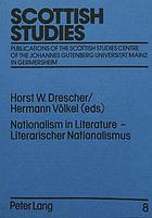 Nationalism in literature : literature, language and national identity : Third International Scottish Studies Symposium ; proceedings = Literarischer Nationalismus