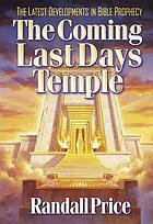 The coming last days' Temple
