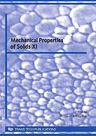 Mechanical properties of solids XI : selected, peer reviewed papers from the XI Congress on Mechanical Properties of Solids 2008, Universidad de Cádiz, 9-12 Steptember, 2008