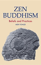 Zen Buddhism : beliefs and practices