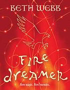 Fire dreamer : the book of fire
