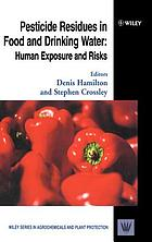 Pesticide residues in food and drinking water : human exposure and risks