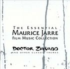 The essential Maurice Jarre film music collection : Doctor Zhivago and other classic themes.