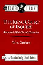The Reno Court of Inquiry : abstract of the official record of proceedings
