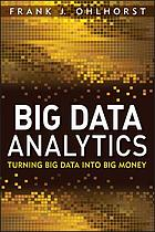 Big data analytics : turning big data into big money