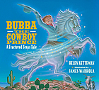 Bubba the cowboy prince : a fractured Texas tale